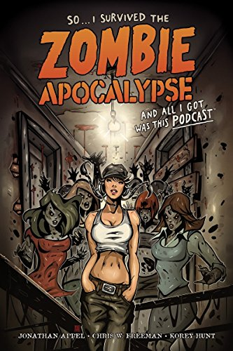 I Survived The Zombie Apocalypse and All I Got Was This (The Best Halloween Movies Of All Time)