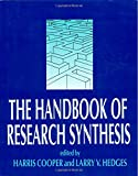 The Handbook of Research Synthesis, Harris M. Cooper, 0871542269