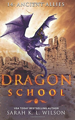 Dragon School: Ancient Allies ebook