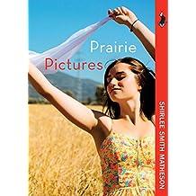 Prairie Pictures