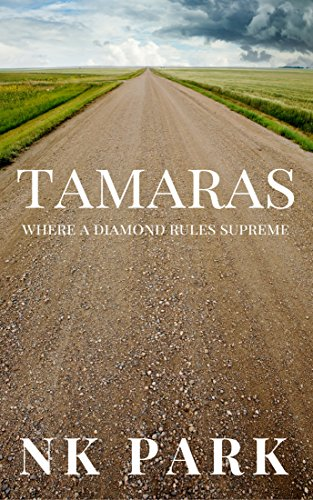 Tamaras: Where a Diamond Rules Supreme by [Park, NK]