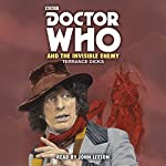 Doctor Who and the Invisible Enemy | Terrance Dicks