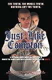 Just Like Compton: Finally a real hood novel