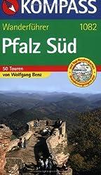 Pfalz Süd: Wanderführer mit 50 Touren mit Top-Routenkarten und Höhenprofilen