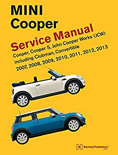 amazon com bentley paper repair manual mini cooper r55 r56 r57 rh amazon com mini cooper bentley service manual r55 r56 r57 r58 r59 mini cooper bentley service manual