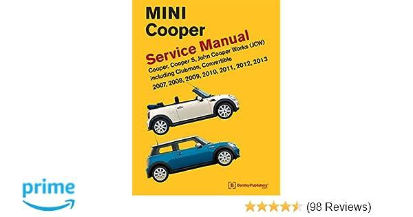 mini cooper r55 r56 r57 service manual 2007 2008 2009 2010 rh amazon com 2009 Mini Cooper Owner's Manual Mini Cooper Service Manuals