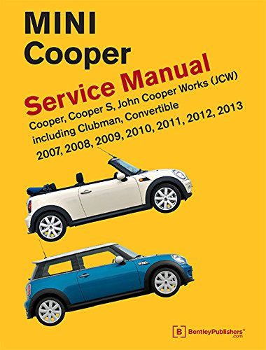 MINI Cooper (R55, R56, R57) Service Manual 2007, 2008, 2009, 2010, 2011, 2012, 2013 [Bentley Publishers] (Tapa Dura)