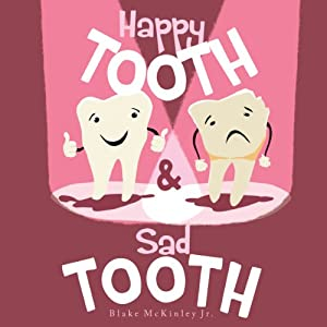 Happy Tooth and Sad Tooth Audiobook