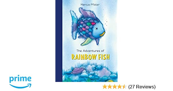 The Adventures Of Rainbow Fish A Collection The Rainbow Fish