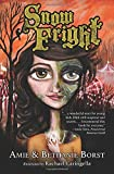 Snow Fright (Scarily Ever Laughter) by Amie Borst (2016-10-04)