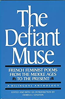 Amazon the defiant muse hispanic feminist poems from the mid the defiant muse french feminist poems from the middle ages to the present a fandeluxe Gallery