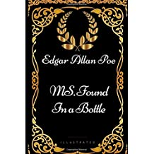 MS. Found in a Bottle: By Edgar Allan Poe - Illustrated