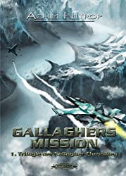 Gallaghers Mission