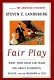 Fair Play, Steven Landsburg, 0684827557