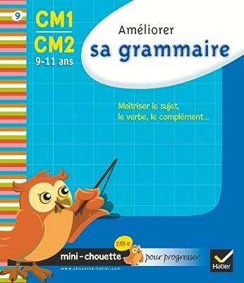 Mini chouette améliorer sa grammaire CM1/CM2 9-11 ans