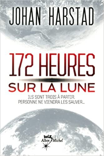 172 HEURES SUR LA LUNE
