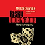 Risky Undertaking: The Buryin' Barry Mysteries, Book 6 | Mark de Castrique