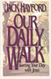 Our Daily Walk, Jack W. Hayford, 1852401923