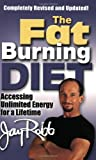 img - for The Fat Burning Diet: Accessing Unlimited Energy for a Lifetime book / textbook / text book