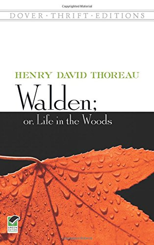 Walden; Or, Life in the Woods (Dover Thr