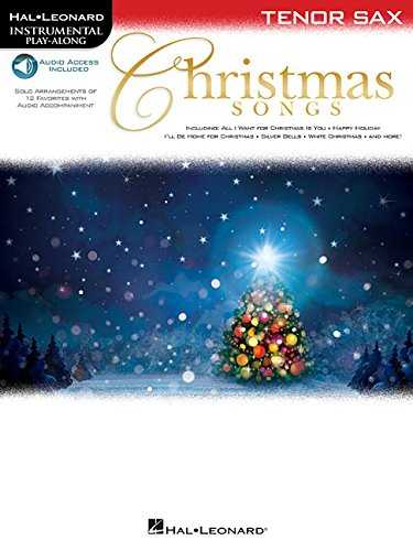 Christmas Songs for Tenor Sax: Instrumental Play-Along (Hal Leonard Instrumental ()