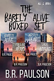 Barely Alive Boxed Set: All four books! by [Paulson, B. R.]