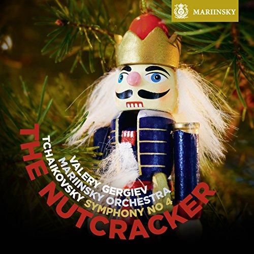 Tchaikovsky: The Nutcracker, Symphony No 4