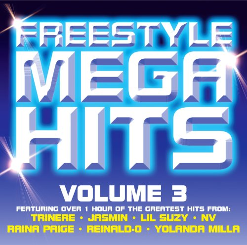 Freestyle Mega Hits Volume 3 by Warlock Records