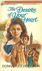 The Desires of Your Heart (Serenade / Serenata Books)