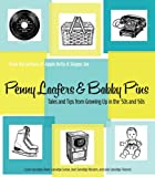 Penny Loafers & Bobby Pins: Tales and Tips from