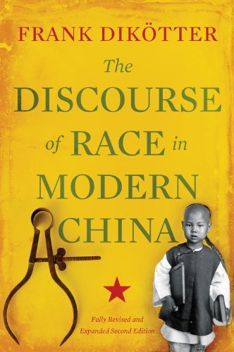 The Discourse of Race in Modern China by Frank Dikötter - In Hurst Mall