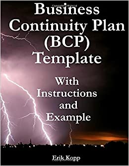Business continuity plan bcp template with instructions and business continuity plan bcp template with instructions and example erik kopp 9781466328792 amazon books accmission Choice Image