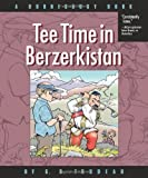 Tee Time in Berzerkistan, G. B. Trudeau, 0740773577