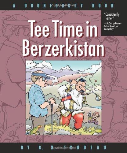 Tee Time in Berzerkistan: A Doonesbury Book PDF