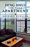 Feng Shui for Your Apartment, Richard Webster, 1567187943