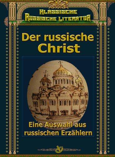 Der russische Christ (German Edition)