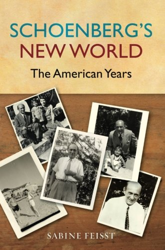 Schoenberg's New World by Oxford University Press