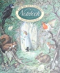 Secret Garden Notebook: A Gardening Book for Children (First Gardening Book)