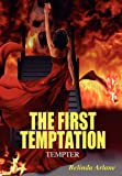 The First Temptation, Belinda Arlane, 1432780271
