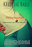 Sullied Pajamas: Misadventures in the Lesbian Dating Pool