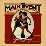 The Main Event: A Glove Story - Music From The Original Motion Picture Soundtrack offers