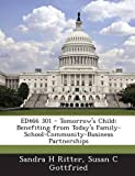 Ed466 301 - Tomorrow's Child, Sandra H. Ritter and Susan C. Gottfried, 1287695035