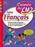 L'année du CM2 - Cahier de Français
