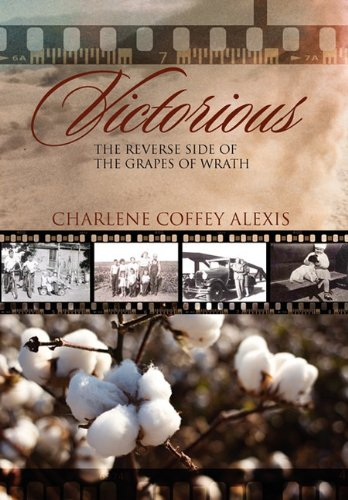 Victorious: The Reverse Side of the Grapes of Wrath
