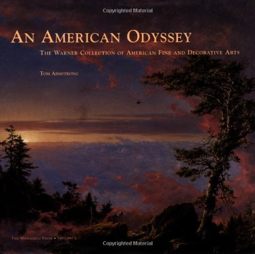 (An American Odyssey: The Warner Collection of Fine and Decorative Arts)