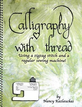 Calligraphy with Thread: Using a Zagzag Stitch and a Regular Sewing Machine
