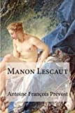 img - for Manon Lescaut (French Edition) book / textbook / text book