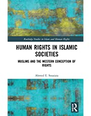 Human Rights in Islamic Societies: Muslims and the Western Conception of Rights