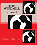 The Windmill, Allison Kenney, 1495391930