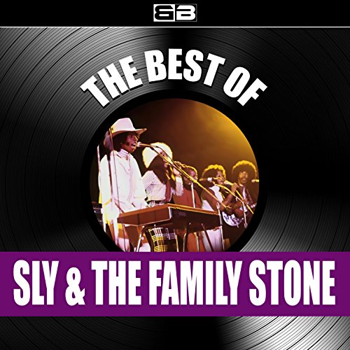 The Best of Sly & the Family Stone (Sly & The Family Stone Greatest Hits)